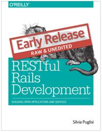 RESTful Rails Development by Silvia Puglisi